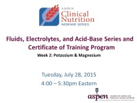 Fluids, Electrolytes, and Acid-Base Series and Certificate of Training Program - Week 2