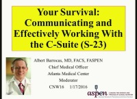 Your Survival: Communicating and Effectively Working With the C-Suite