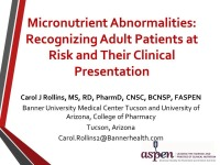 Micronutrient Abnormalities: Identification and Treatment