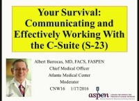 Best of Clinical Nutrition Week 2016 - Week 3: Your Survival: Communicating and Effectively Working with the C-Suite