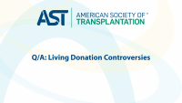 Q/A: Living Donation Controversies