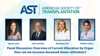 Panel Discussion: Overview of Current Allocation by Organ - How Can We Increase Deceased Donor Utilization?