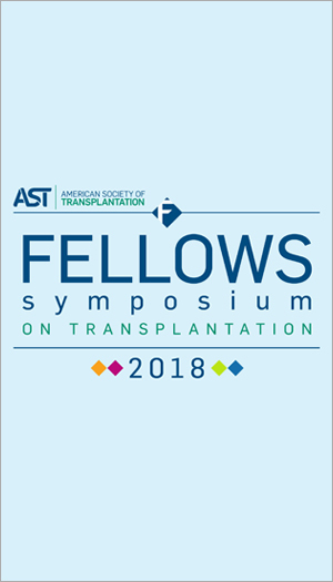 Fellows Symposium on Transplantation 2018