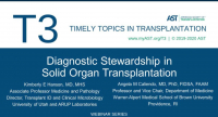 Diagnostic Stewardship in Solid Organ Transplantation