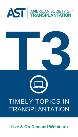Timely Topics in Transplantation Webcast Series
