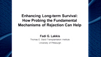 Enhancing Long-term Survival: How Probing the Fundamental Mechanisms of Rejection Can Help