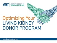Living Kidney Donation Education: Strategies to Optimize the Education Process for Candidates and Donors