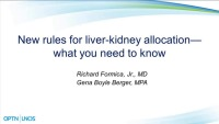 New Rules for Liver-Kidney Allocation - What You Need to Know