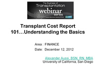 Transplant Cost Report 101... Understanding the Basics