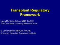 Transplant Regulatory Framework... for the Transplant Leader