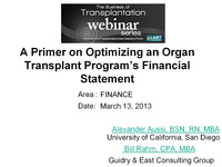 A Primer on Optimizing an Organ Transplant Program's Financial Statement