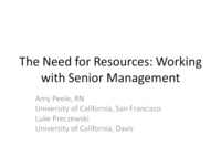 The Need for Resources: Approaching Senior Management