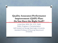 Quality Assurance/Performance Improvement (QAPI) Plan... Do You Have the Right Stuff?