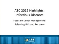 ATC 2012 Highlights: Infectious Diseases