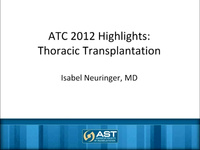 ATC 2012 Highlights: Thoracic Transplantation