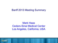 Banff Conference on Allograft Pathology: 2013 Summary