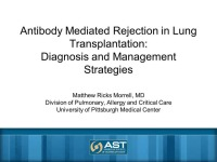 Treatment of Antibody-mediated Rejection in Thoracic Transplants
