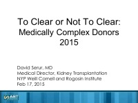 Medically Complex Living Donors: Candidacy, Care, and Informed Consent