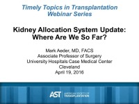 Kidney Allocation System Update: Where Are We So Far?