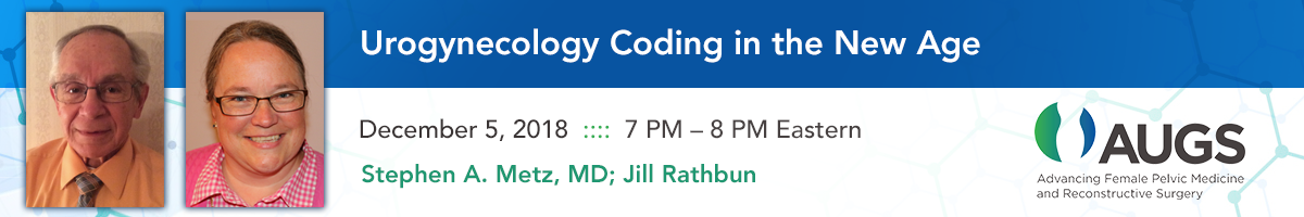 Urogynecology Coding in the New Age