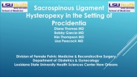 Sacrospinous Hysteropexy in the Setting of Procidentia