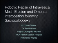 Robotic Repair of Recurrent Intravesical Mesh Erosion following Sacrocolpopexy with Omental Interposition Graft