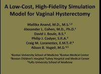A Low-Cost, High-Fidelity Simulation Model for Vaginal Hysterectomy