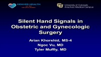 Silent Hand Signals in Obstetric and Gynecologic Surgery