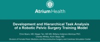 Development and Hierarchical Task Analysis of a Robotic Pelvic Surgery Training Model