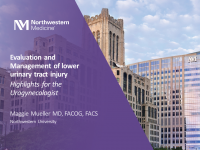 Evaluation and Management of Lower Urinary Tract Injury