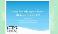 Pelvic Physical Therapy-What Really Happens Down There?