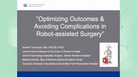 Optimizing Outcomes & Avoiding Complications in Robot-assisted Surgery