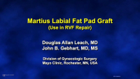 Martius Labial Fat Pad Graft (Use in RVF Repair)