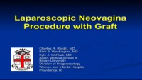 Laparoscopic Neovagina Procedure with Graft