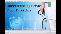 Understanding Pelvic Floor Disordres: A Patient Education Video
