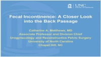 Fecal Incontinence: A Closer Look at the Back Passage