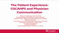 The Patient Experience: CGCAHPS and Physician Communication