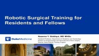 Robotic Surgical Training for Residents and Fellows