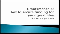 Grantsmanship: How to Secure Funding For Your Great Idea