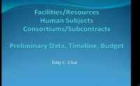 Facilities/Resources, Human Subjects, Consortiums/Subcontracts; Preliminary Data, Timeline, Budget