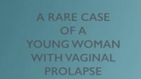 A Rare Case of Vaginal Vault Prolapse and Surgical Management in a Patient with Mayer-Rokitansky-Kuster-Hauser (MRKH) Syndrome