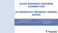 AUGS Alternative Payment Model: SUI Model Discussion and Feedback