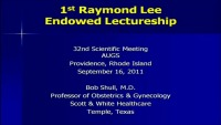2011 - Raymond Lee Lecture