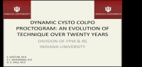 Dynamic Cysto Colpo Proctogram: An Evolution of Technique Over Twenty Years