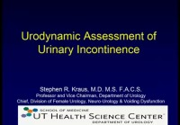 Urodynamic Assessment of Urinary Incontinence
