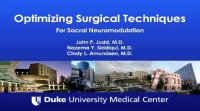 Optimizing Surgical Techniques for Sacral Neuromodulation