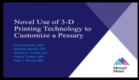 Novel Use Of 3-D Printing Technology to Customize a Pessary