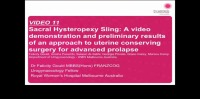 Sacral Hysteropexy Sling: A Video Demonstration and Preliminary Results Of An Approach To Uterine Conserving Surgery For Advanced Prolapse