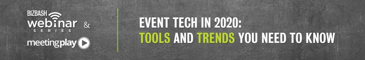 Event Tech in 2020: Tools and Trends You Need to Know