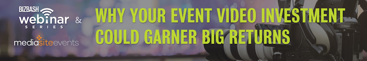 Why Your Event Video Investment Could Garner Big Returns